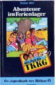 Ein Fall für TKKG, Bd.9, Abenteuer im Ferienlager