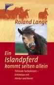 Ein Islandpferd kommt selten allein