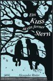 Ein Kuss ist ein ferner Stern
