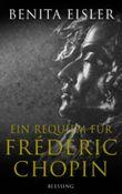 Ein Requiem für Frédéric Chopin