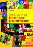 Einführung in die Kinder- und Jugendliteratur