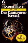 Einsamer Wolf 9 - Der Dämonen- Kessel