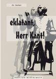 eklatant, Herr Kant!
