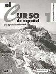 El Curso de Espanol I. Lehrerhandreichungen