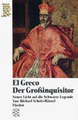 El Greco: Der Grossinquisitor