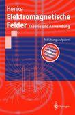 Elektromagnetische Felder. Theorie und Anwendungen