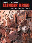 Elender Krieg 1914 - 1915 - 1916
