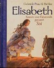 Elisabeth, Kaiserin von Österreich, genannt Sisi