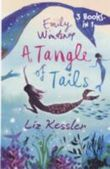 Emily Windsnap  - A Tangle of Tails