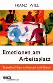 Emotionen am Arbeitsplatz