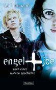 Engel und Joe. Nach einer wahren Geschichte