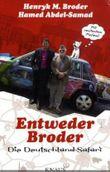 Entweder Broder - Die Deutschland-Safari