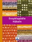 Enzyklopädie Häkeln