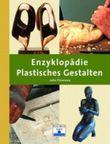 Enzyklopädie Plastisches Gestalten