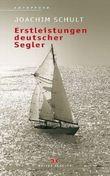 Erstleistungen deutscher Segler