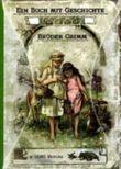 Erzählungen und Hausmärchen der Brüder Grimm