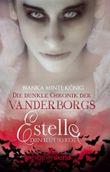 Die dunkle Chronik der Vanderborgs: Estelle - Dein Blut so rot