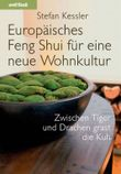 Europäisches Feng Shui für eine neue Wohnkultur
