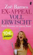 Ex-Appeal. Voll erwischt