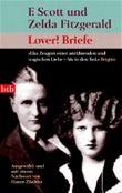 F. Scott und Zelda Fitzgerald Lover! Briefe
