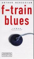 F-Train Blues