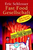 Fast Food Gesellschaft