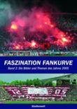 Faszination Fankurve. Bd.2