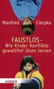 FAUSTLOS - das Buch für Eltern und Erziehende