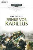 Feinde vor Kadillus