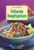 Fettarme Hauptspeisen. Mini-Kochbücher