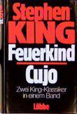 Feuerkind / Cujo