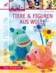 Figuren & Tiere aus Wolle