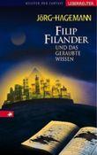 Filip Filander und das geraubte Wissen