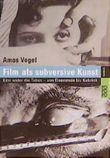Film als subversive Kunst