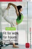 Fit for work für Frauen