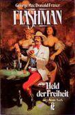 Flashman, Held der Freiheit