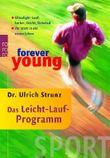 forever young - Das Leicht-Lauf-Programm