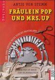 Fräulein Pop und Mrs. Up und ihre grosse Reise durchs Papierland