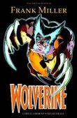 Frank Miller: Wolverine