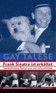 Frank Sinatra ist erkältet