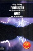 Frankenstein oder Der moderne Prometheus und Verney oder Der letzte Mensch