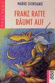 Franz Ratte räumt auf