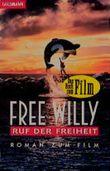 Free Willy. Ruf der Freiheit