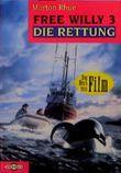 Free Willy - Die Rettung