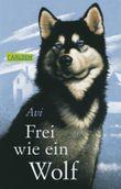 Frei wie ein Wolf