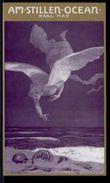 Freiburger Erstausgaben. Faksimilierter Text, Sascha Schneider-Ausgabe / Am Stillen Ocean