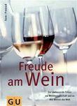 Freude am Wein