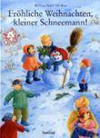 Fröhliche Weihnachten, kleiner Schneemann!