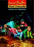Fünf Freunde wittern ein Geheimnis