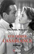 Für immer Casablanca